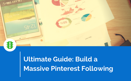 The Definitive Guide for Getting Followers on Pinterest